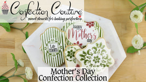 Wish Mom a Happy Mother's Day with the Confection Couture Stencil Collection