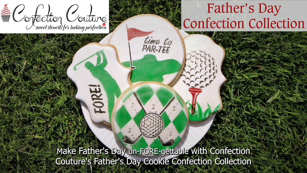 Father's Day Confection Collection