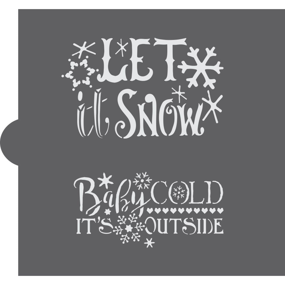 Baby It's Cold Outside Cookie Stencil