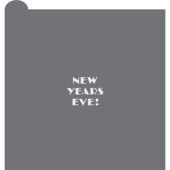 NY New Years Prettier Plaques Message Cookie Stencil by Julia Usher