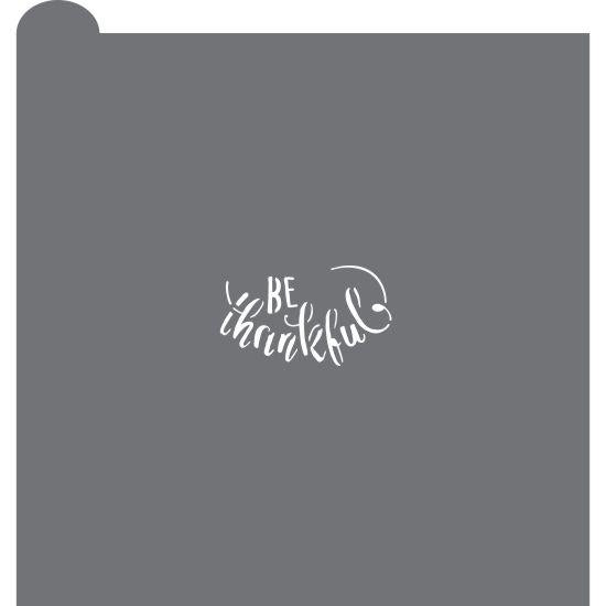 Be Thankful Prettier Plaques Message Cookie Stencil