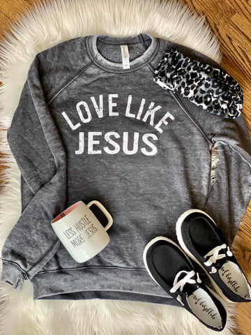 Online Only || Love Like Jesus Sweatshirt