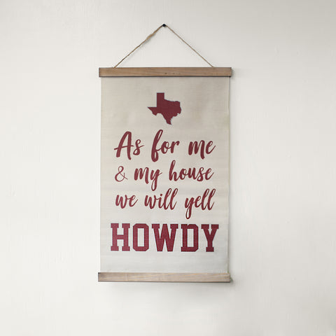 As For Me and My House We Will Yell Howdy Banner