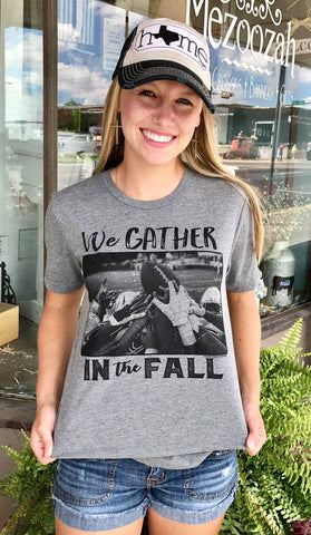 We Gather in the Fall Tee