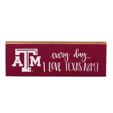 Everyday I Love Texas A&M Canvas
