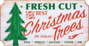 Fresh Cut Xmas Tree Sign