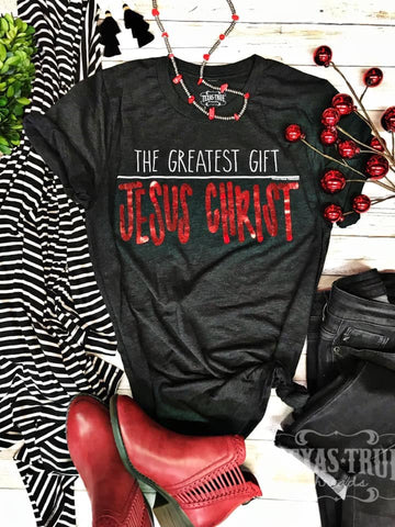 The Greatest Gift Tee