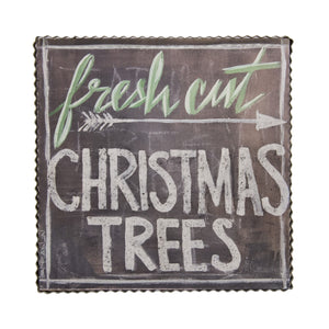 """Fresh Cut Trees"" Sign"