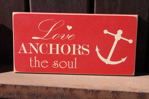 6x12 Love Anchors the Soul