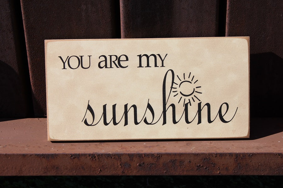 6x12 You are my sunshine