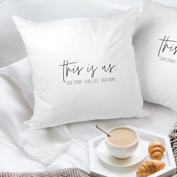"18"" x 18"" This Is Us. Our Story. Pillow"