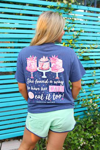 Have Her Cake & Eat It Too Tee