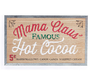 Mama Claus' Famous Hot Cocoa Wall Sign