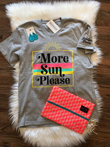 More Sun Please Tee