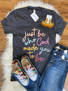 Just Be Who God Made You To Be Vintage Vneck Tee