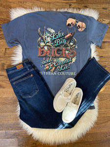 Like Big Bucks Comfort Color T-Shirt