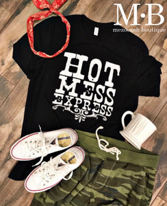 Hot Mess Express Tee