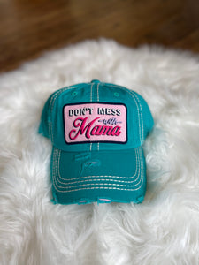 Don't Mess with Mama Hat || Turquoise