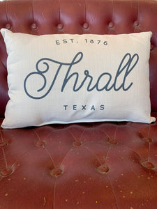 Town + Date Pillow with Piping || Thrall, Tx