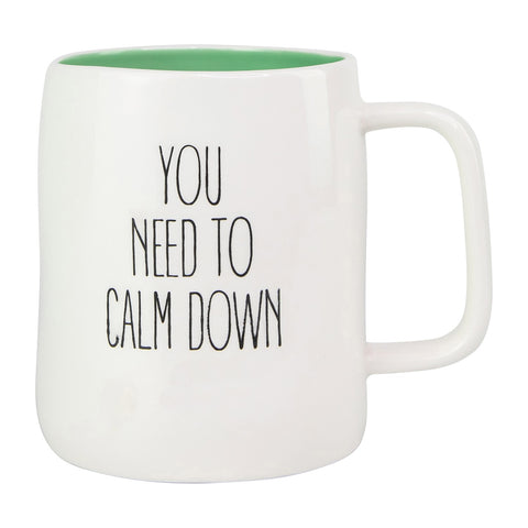 You Need To Calm Down Ceramic Mug