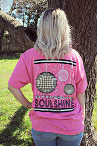 Do What Makes Your Soul Shine Tee
