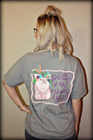 Pretty Is As Pretty Does T-Shirt