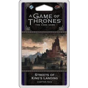 A Game of Thrones: The Card Game - Street's of King's Landing Chapter Pack - On the Table Games