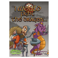 I Would Fight The Dragon - On the Table Games