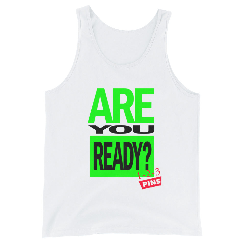 Are You Ready? Tank Top
