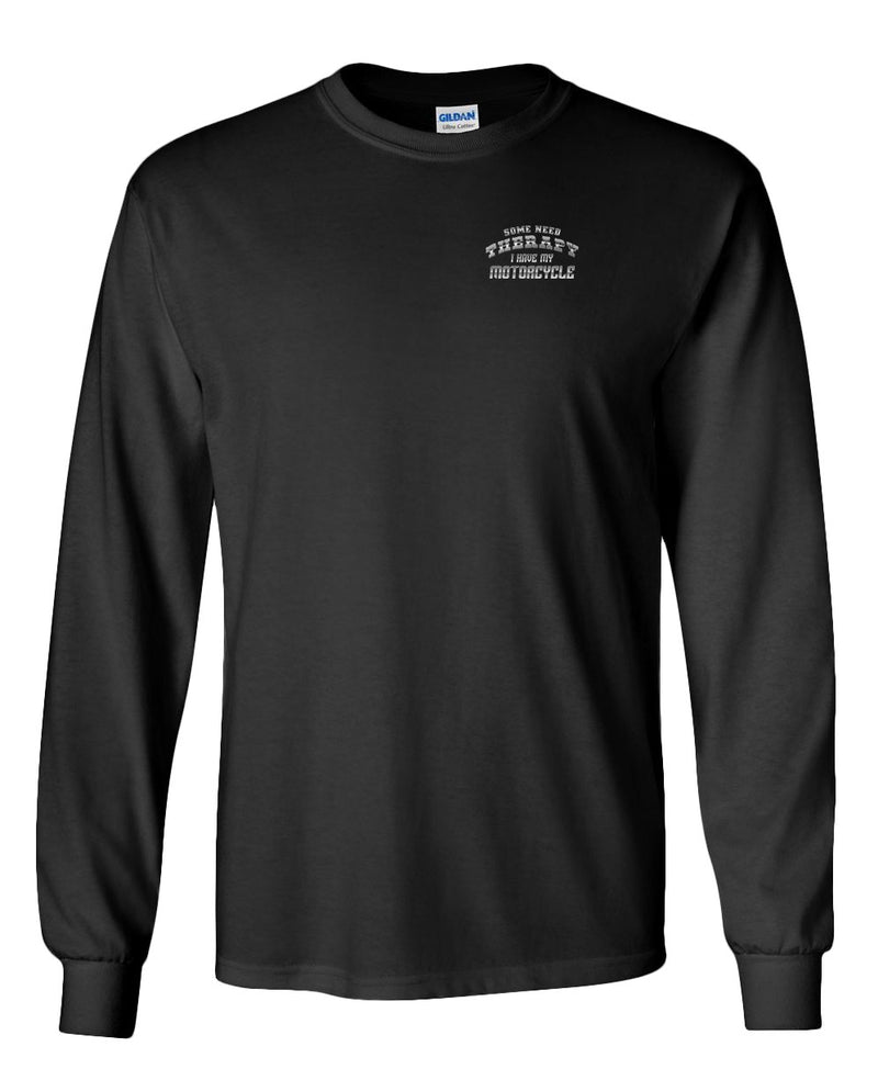 Ghost Rider- Some Need Therapy, I Have my Motorcycle Long Sleeved Shirt Black