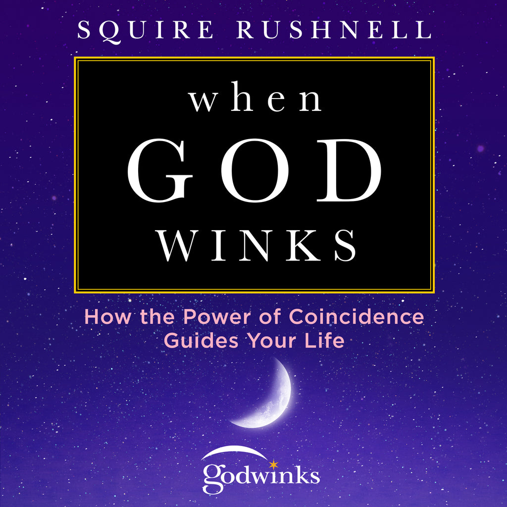 When God Winks – How the Power of Coincidence Guides Your Life