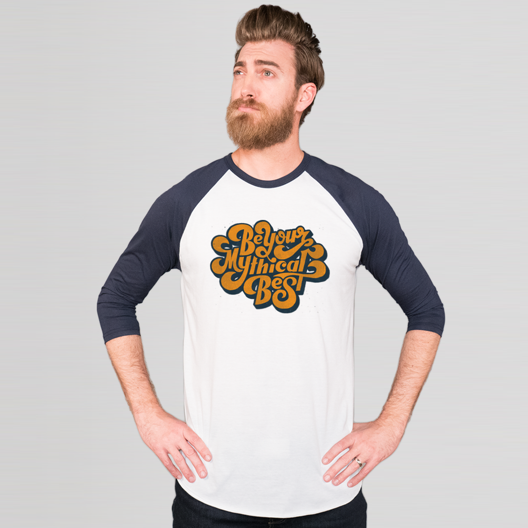 Be Your Mythical Best Baseball Tee (Unisex)