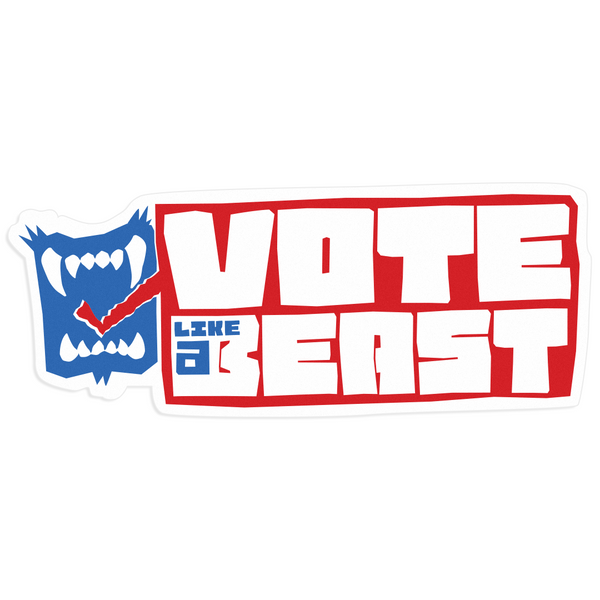 Vote Like a Beast Stickers (2-Pack)