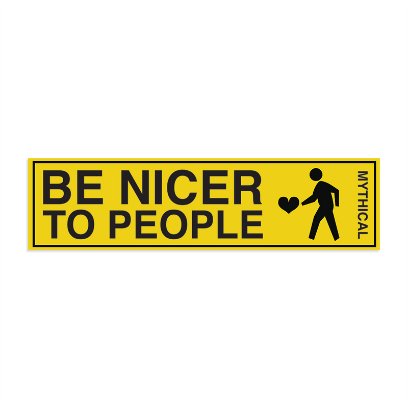 Be Nicer to People Bumper Sticker