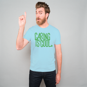 Caring is Cool Earth Day Tee