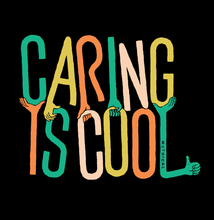 Caring is Cool Tee (Black/Unisex)
