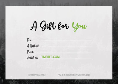 $40 Pine Life Gift Certificate