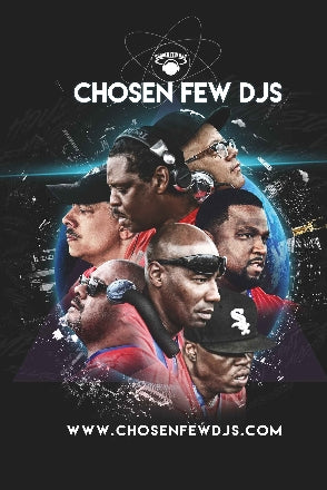Chosen Few Djs Poster