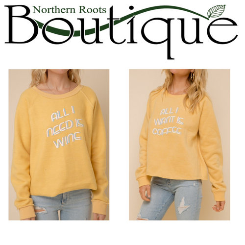 Reversible Sweatshirt (Need Coffee/Want Wine)