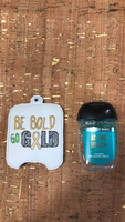 Be Bold Go Gold BBW Sanitizer Holder