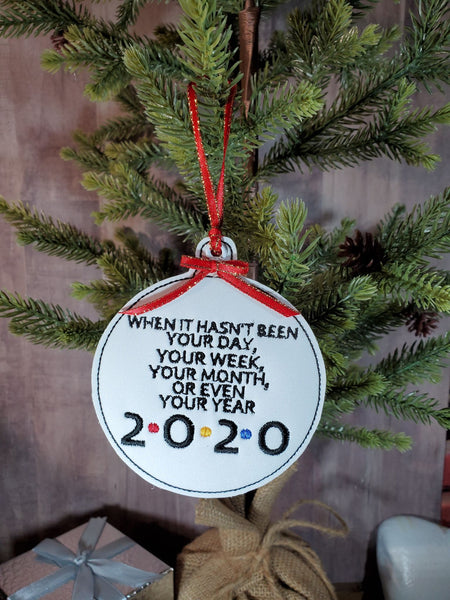 When it hasn't been your day, week, year ornament