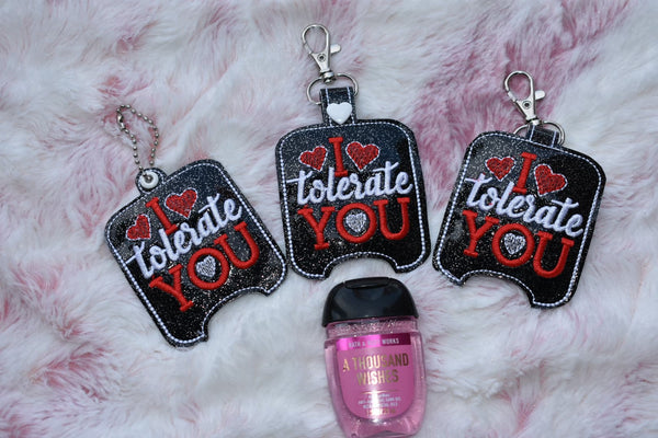 I Tolerate You Sanitizer Holder 1oz and 2oz