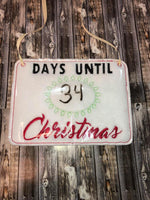 Days Until Christmas - 3 Sizes