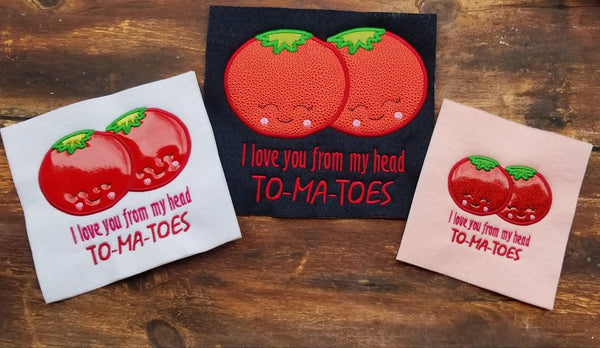 I Love You From My Head To-Ma-Toes Valentine Applique - 3 Sizes