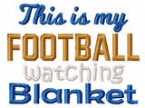 Football Watching Blanket 6x6 ONLY