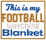 Football Watching Blanket 5x7 ONLY
