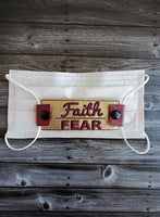 Faith over Fear Mask Attachment