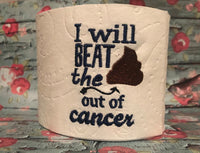 Toilet Paper - I will beat cancer