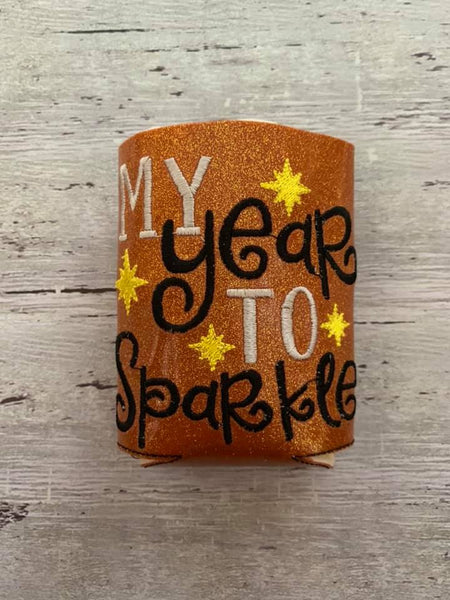 My year to sparkle Koozie