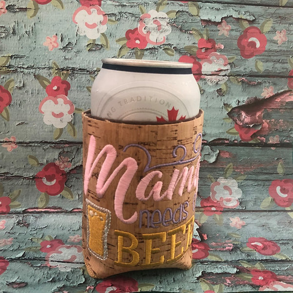 Mama needs a beer koozie